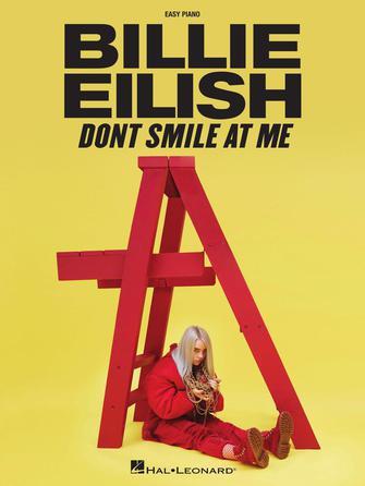 Billie Eilish: Billie Eilish - Don't Smile at Me: Piano: Album Songbook