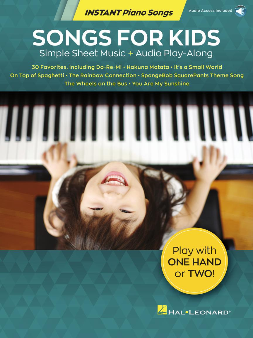 Songs for Kids - Instant Piano Songs: Easy Piano: Instrumental Album