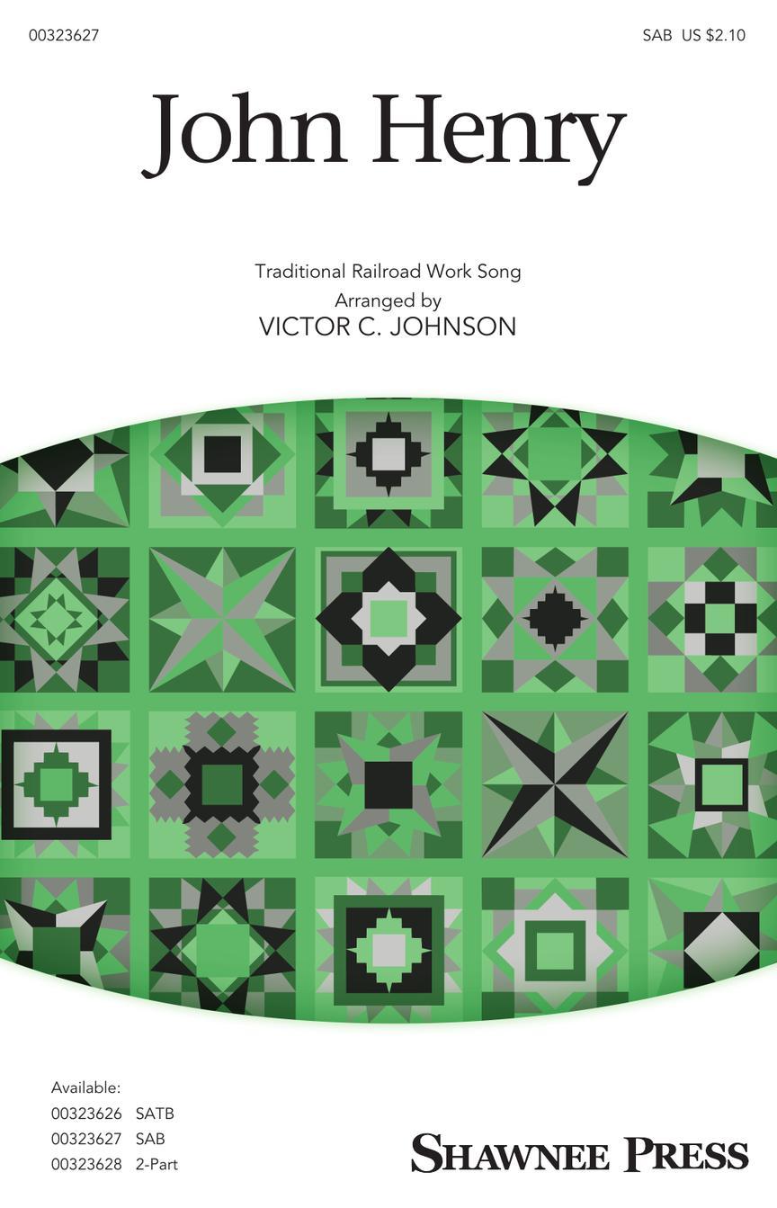 John Henry: Mixed Choir a Cappella: Vocal Score