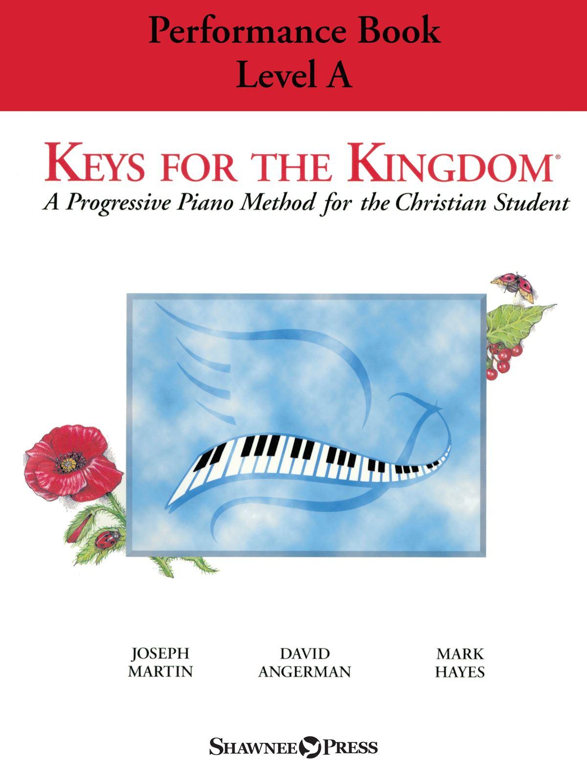 Keys for the Kingdom - Performance Book  Level A: Piano Solo: Instrumental Tutor