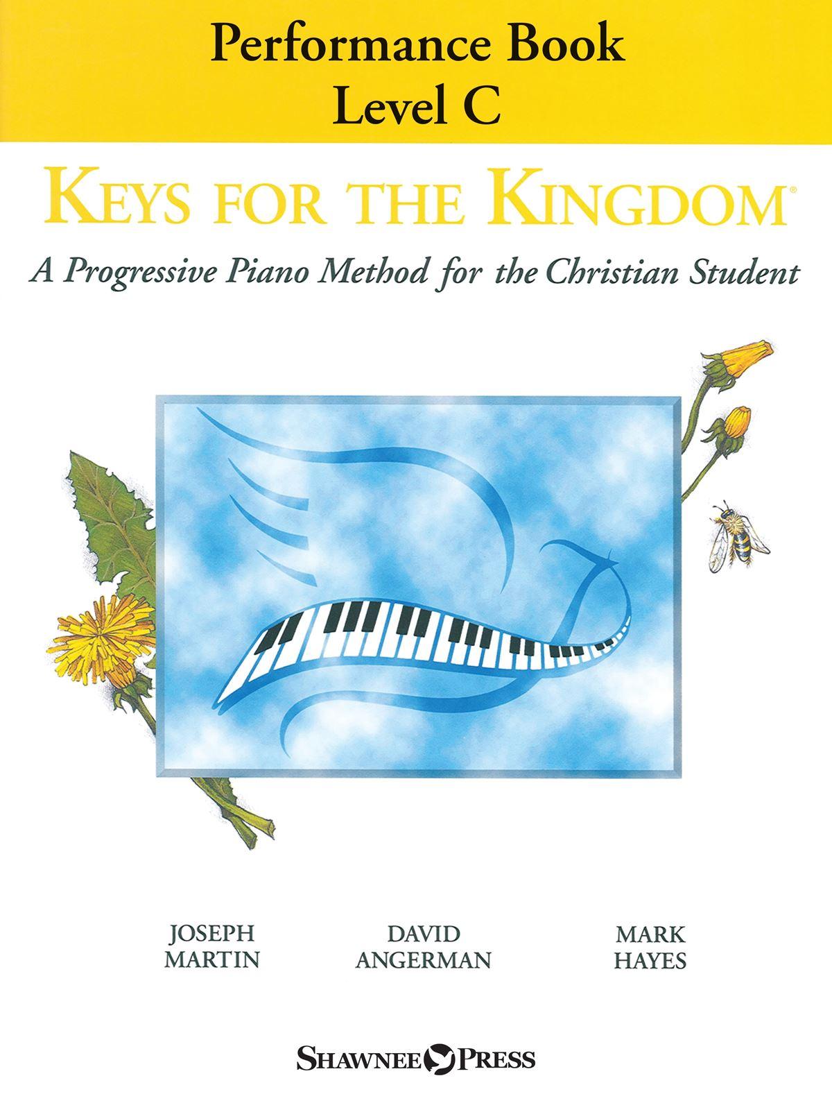 Keys for the Kingdom - Performance Book  Level C: Piano Solo: Instrumental Tutor