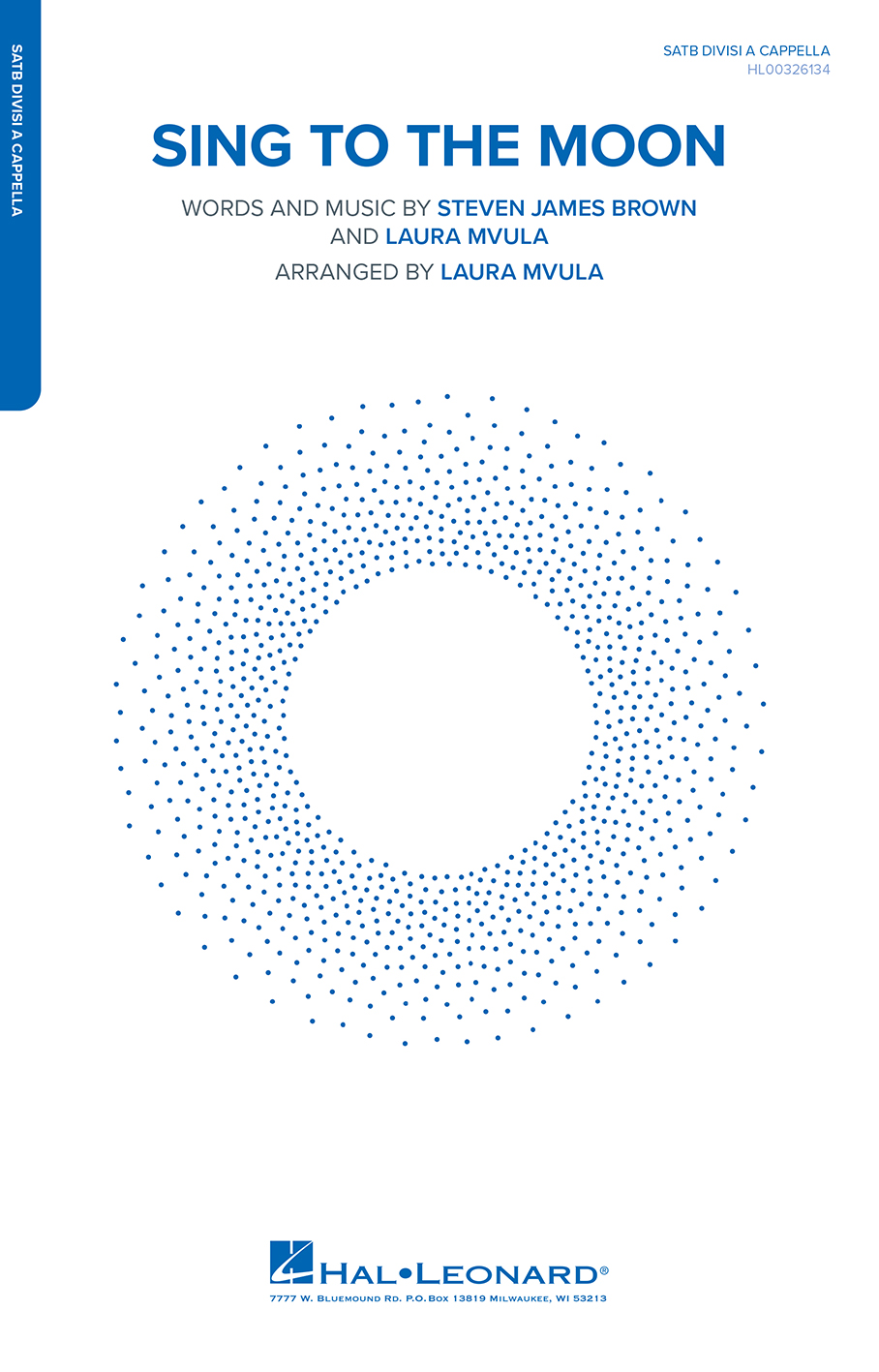 Laura Mvula Steven James Brown: Sing to the Moon: Mixed Choir A Cappella: Vocal