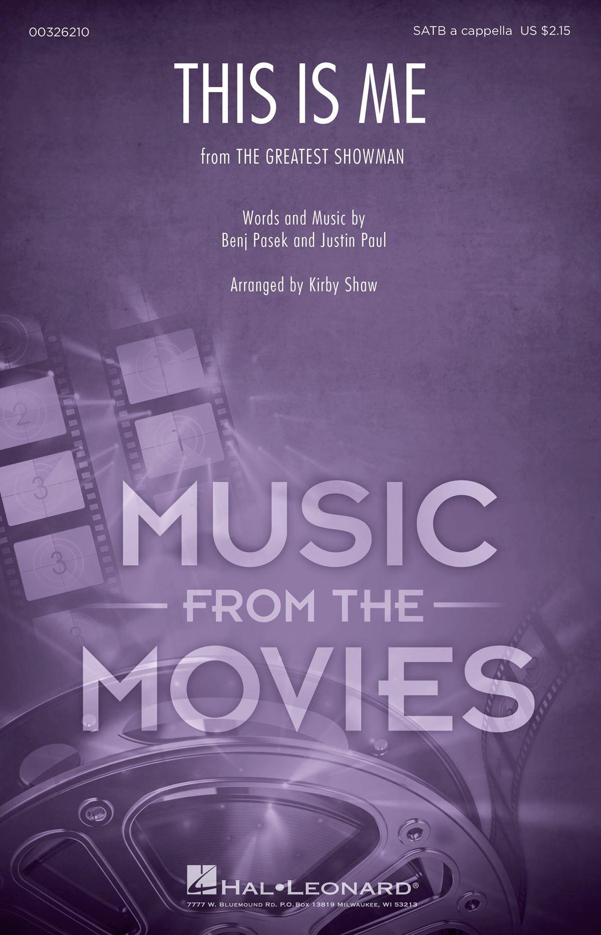 Benj Pasek Justin Paul: This Is Me: Mixed Choir a Cappella: Vocal Score