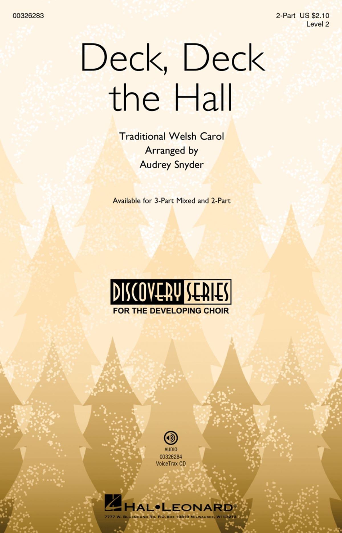 Deck  Deck The Hall: Mixed Choir a Cappella: Vocal Score