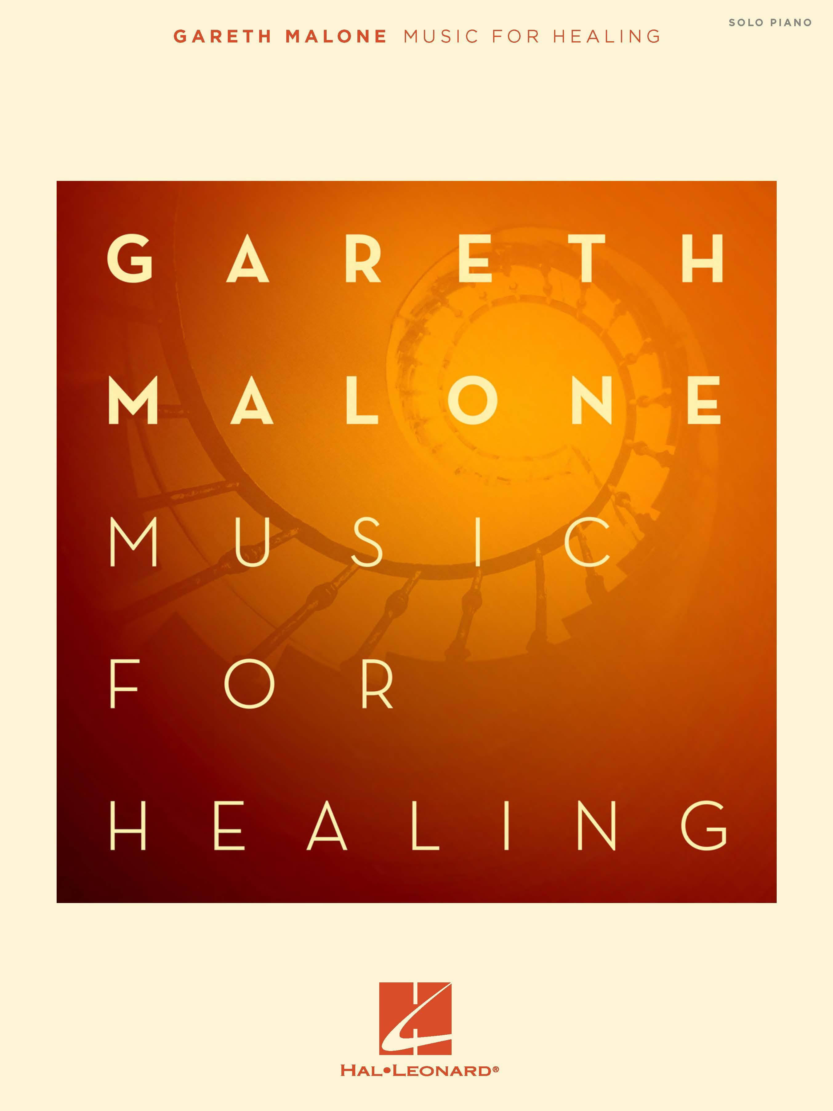 Gareth Malone: Music for Healing: Piano: Instrumental Album