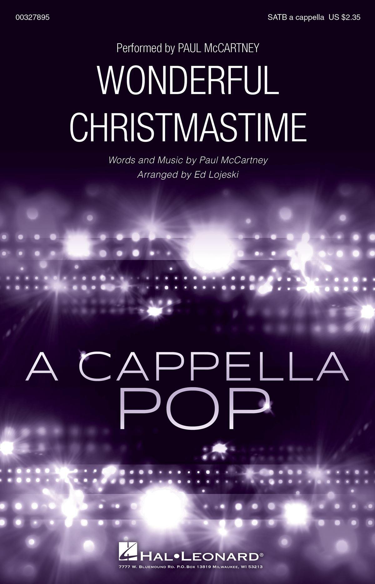 Paul McCartney: Wonderful Christmastime: Mixed Choir a Cappella: Vocal Score