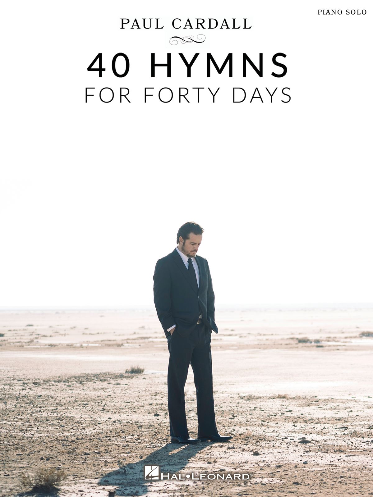 Paul Cardall: Paul Cardall - 40 Hymns for Forty Days: Piano Solo: Instrumental