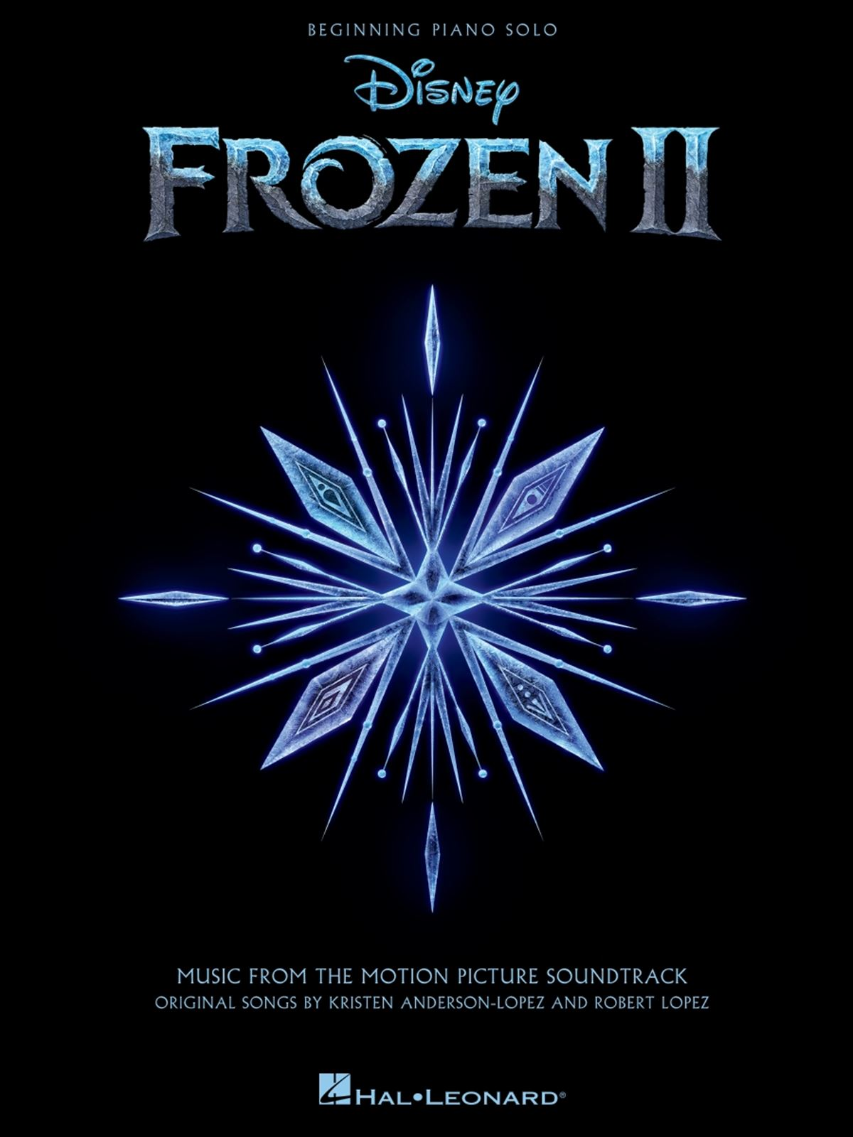Robert Lopez Kristen Anderson-Lopez: Frozen II - Beginning Piano Solo: Piano