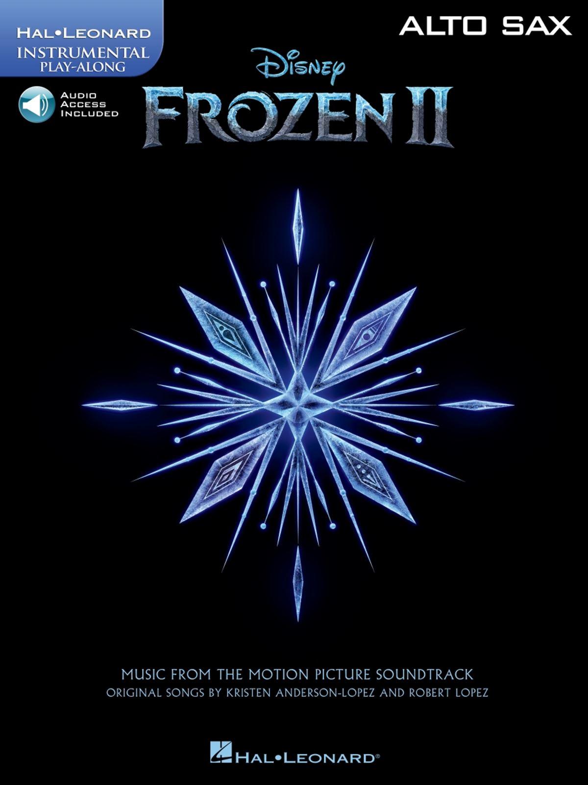 Robert Lopez Kristen Anderson-Lopez: Frozen II - Instrumental Play-Along Alto