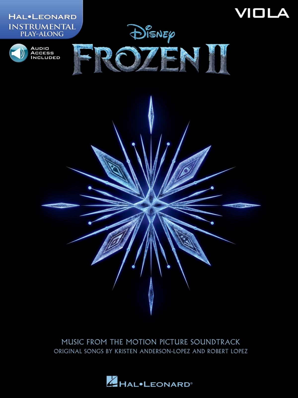 Robert Lopez Kristen Anderson-Lopez: Frozen II - Instrumental Play-Along Viola: