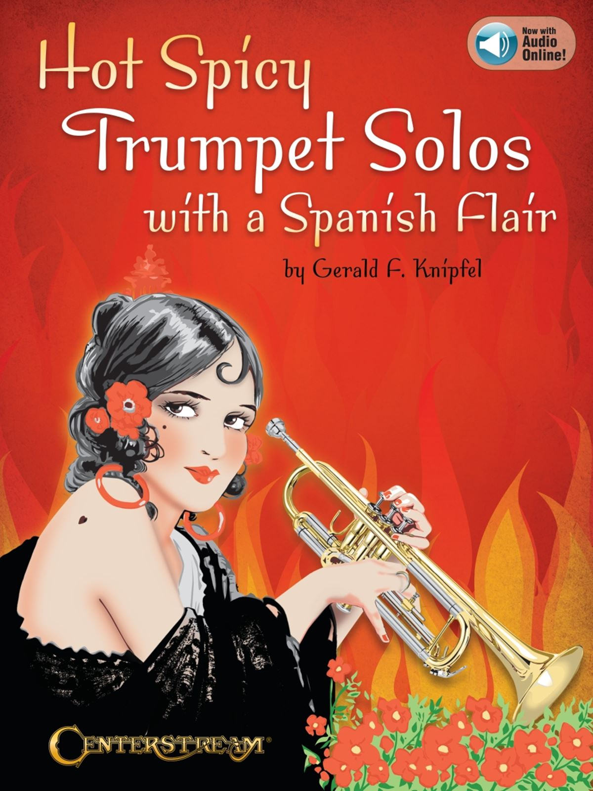 Hot Spicy Trumpet Solos with a Spanish Flair: Trumpet Solo: Instrumental Album