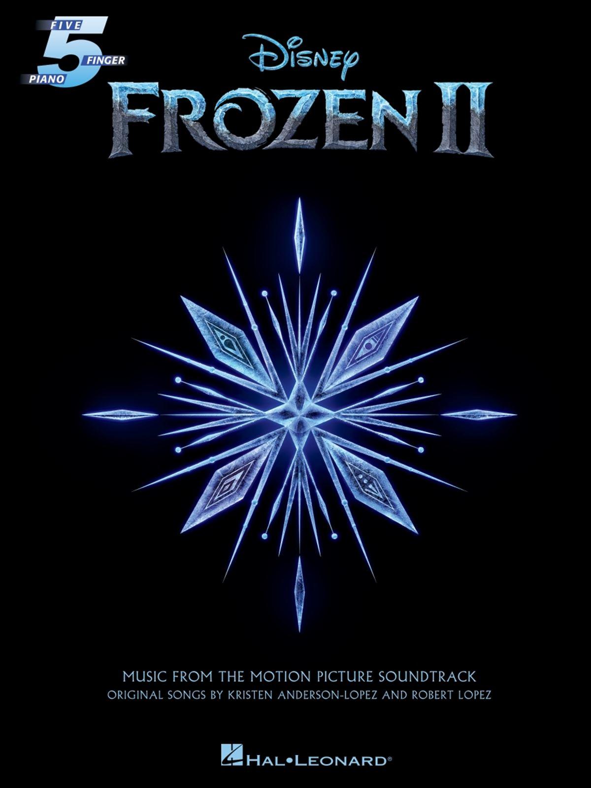 Robert Lopez Kristen Anderson-Lopez: Frozen II - Five Finger Piano: Piano Solo: