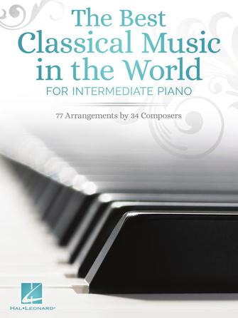 The Best Classical Music in the World: Piano: Instrumental Collection