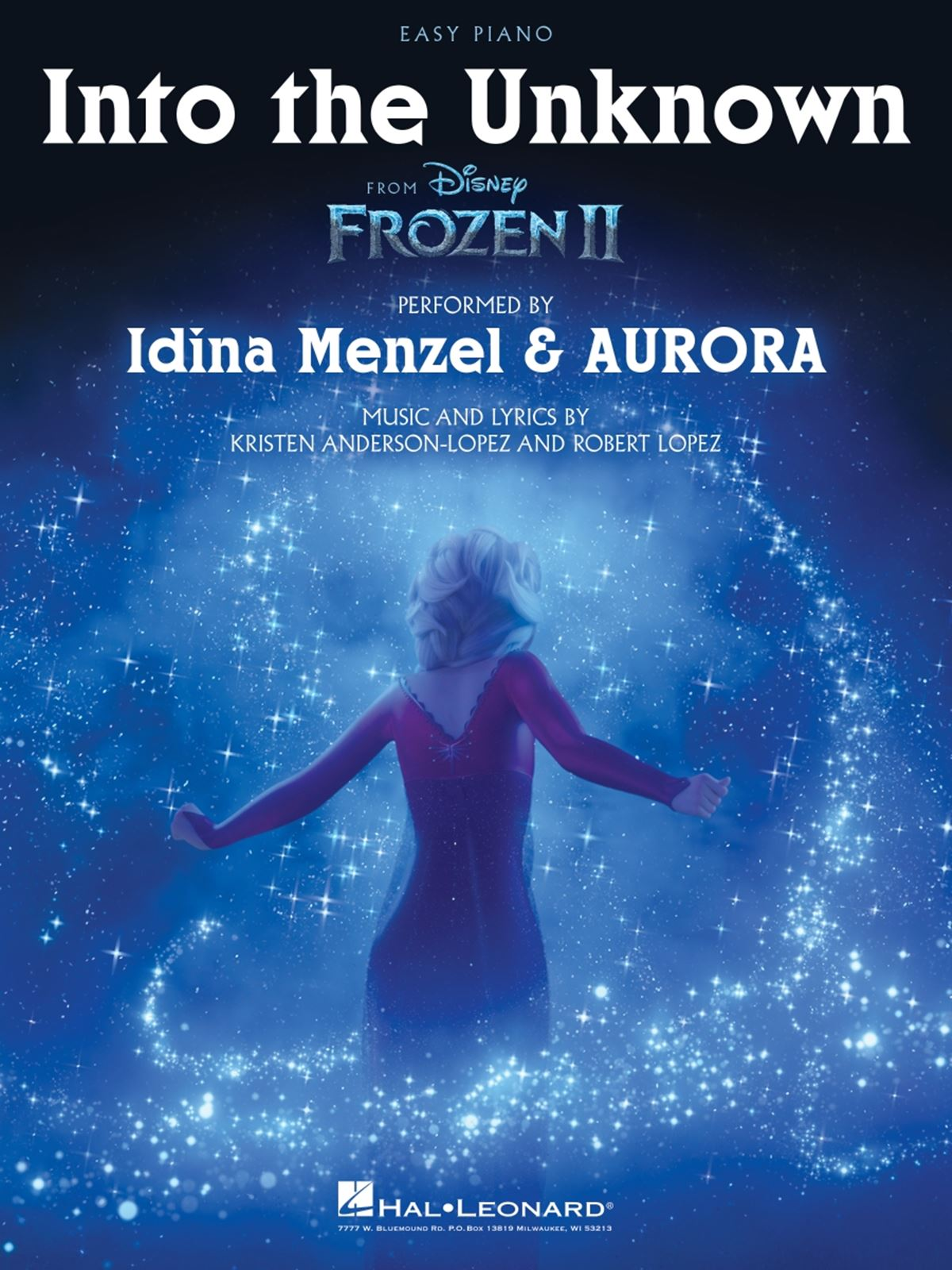 Kristen Anderson-Lopez Robert Lopez: Into the Unknown (from Frozen II): Piano:
