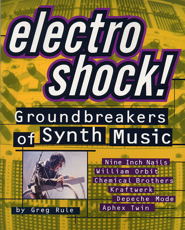 Electro Shock! - Groundbreakers Of Synth Music: Reference Books