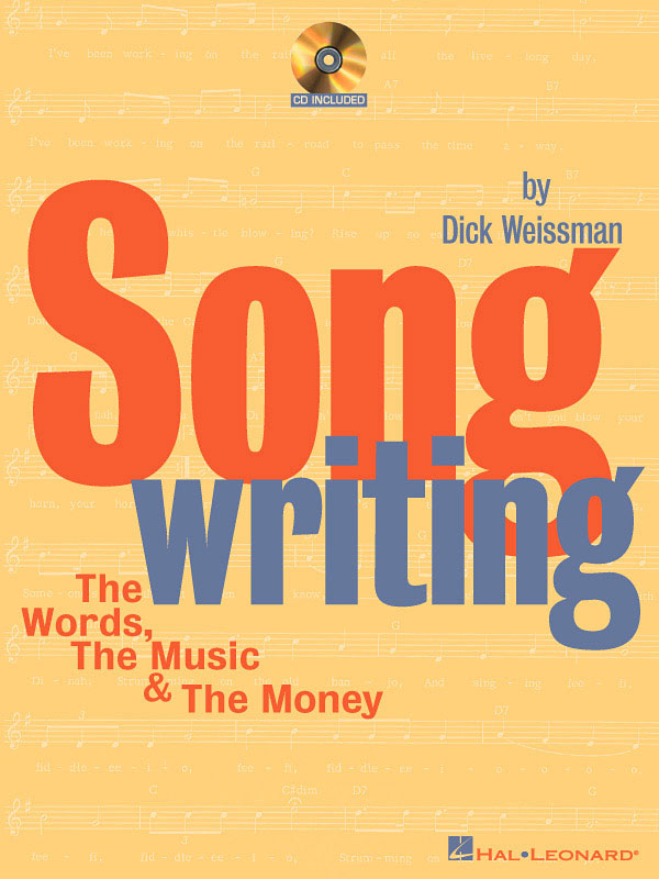 Songwriting: The Words  The Music & The Money