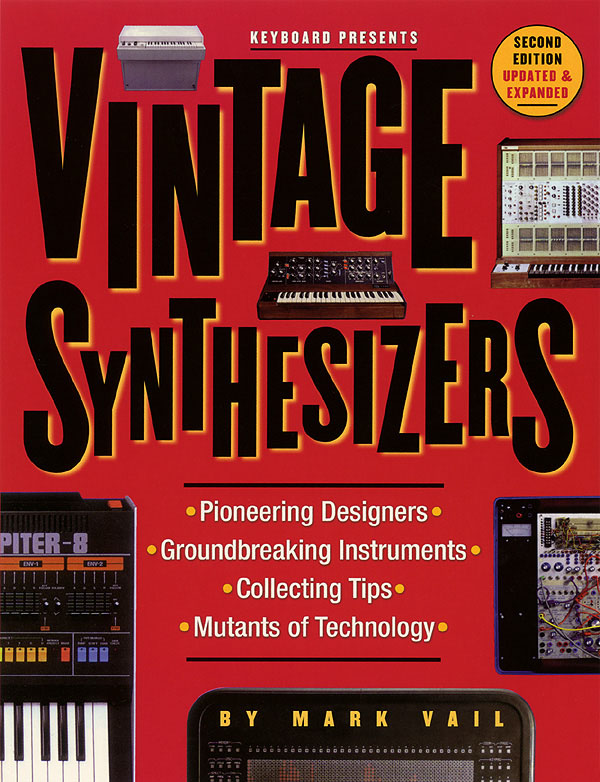 Vintage Synthesizers - 2nd Edition: Reference Books: Reference