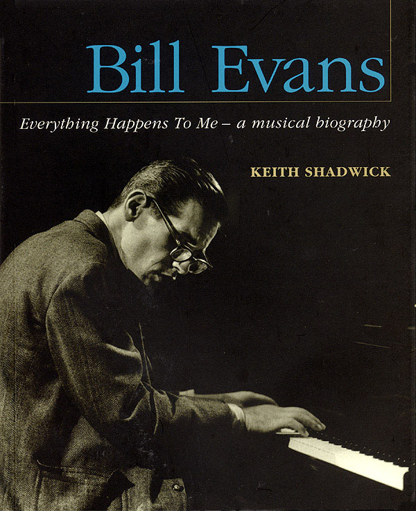 Bill Evans: Bill Evans - Everything Happens To Me