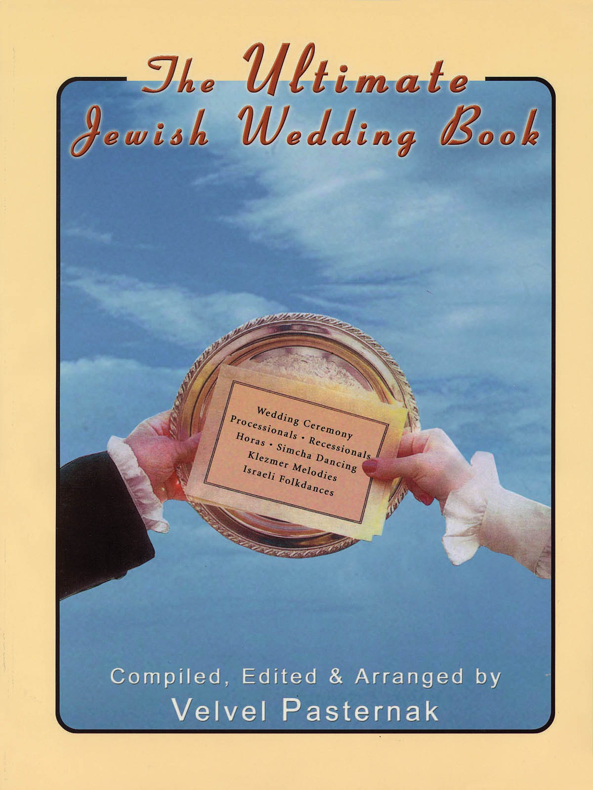The Ultimate Jewish Wedding Book: Piano  Vocal and Guitar: Mixed Songbook