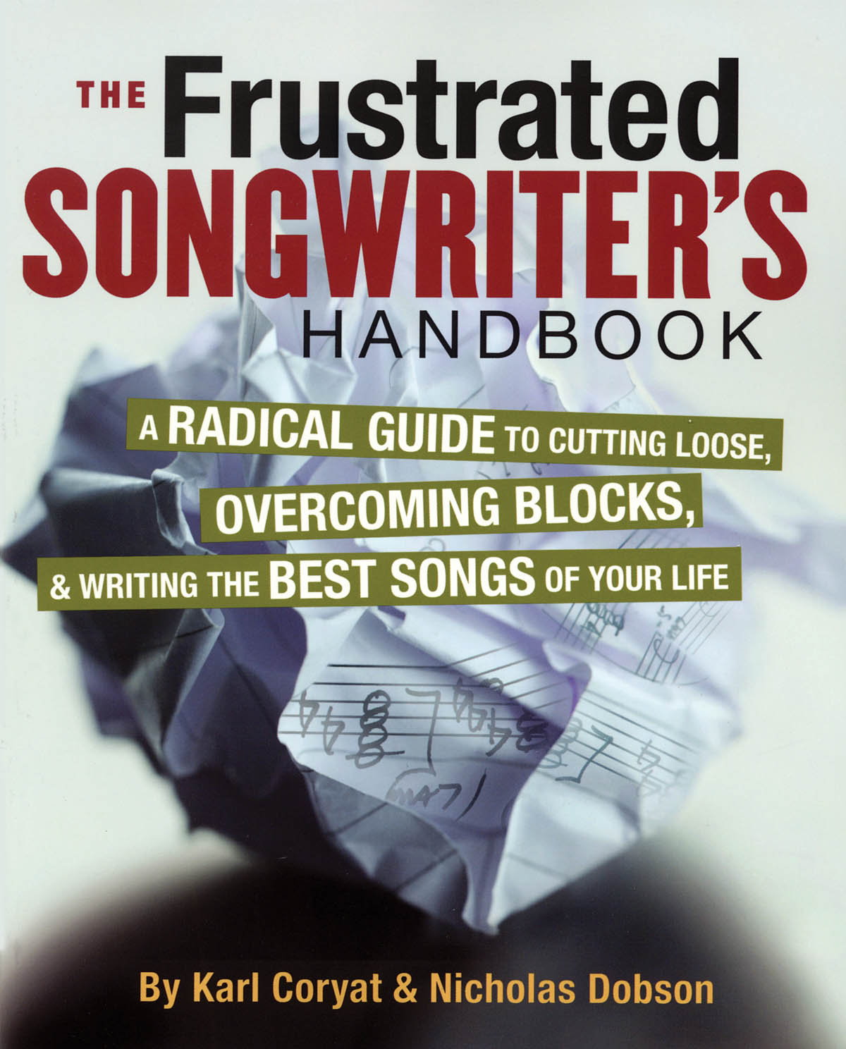 The Frustrated Songwriter's Handbook: Reference