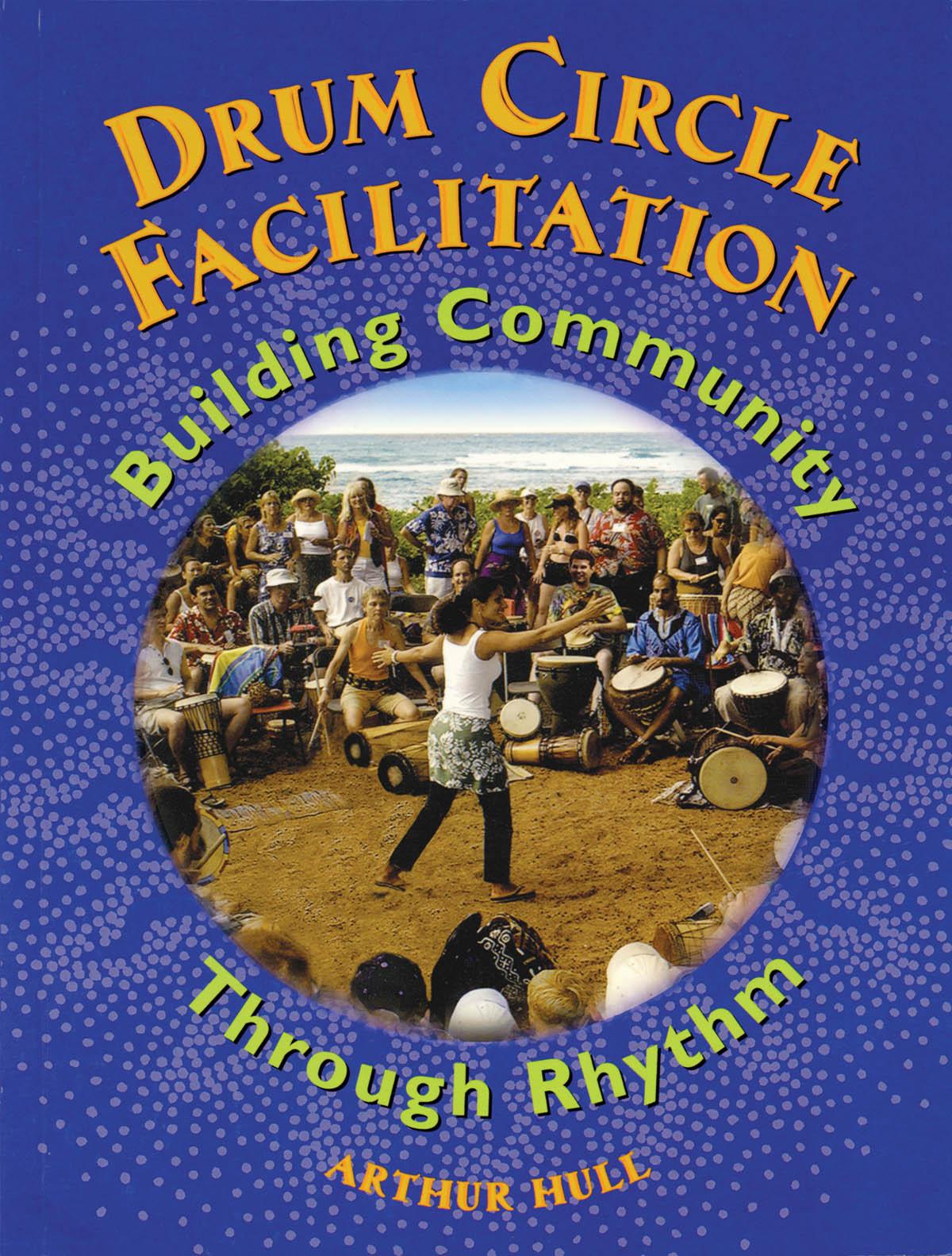Drum Circle Facilitation: Drums