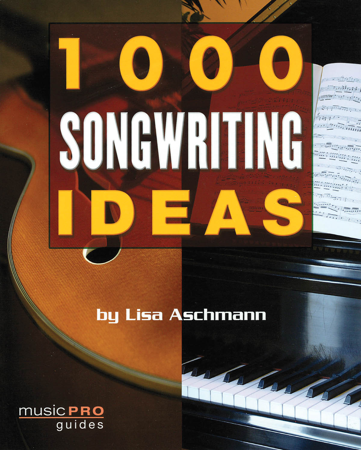 1000 Songwriting Ideas: Reference Books: Reference