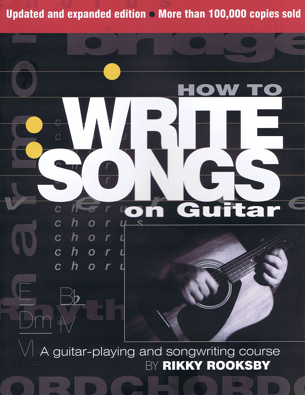 How To Write Songs On Guitar - Second Edition: Reference Books: Reference
