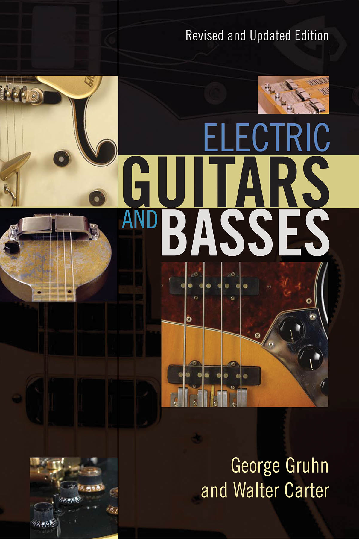Walter Carter: El. Guitars And Basses - A Photographic History: Reference Books:
