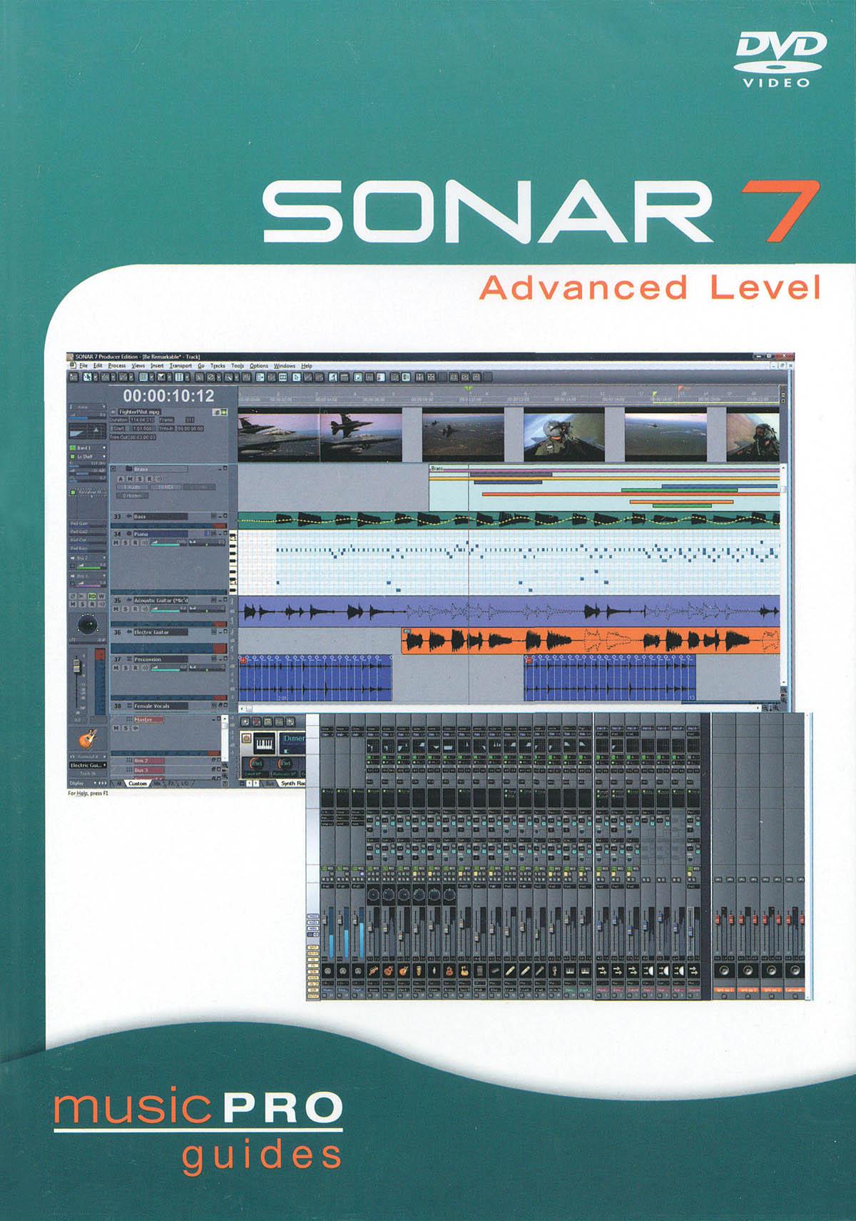 Music Pro Guides: Sonar 7 Advanced Level: Music Technology