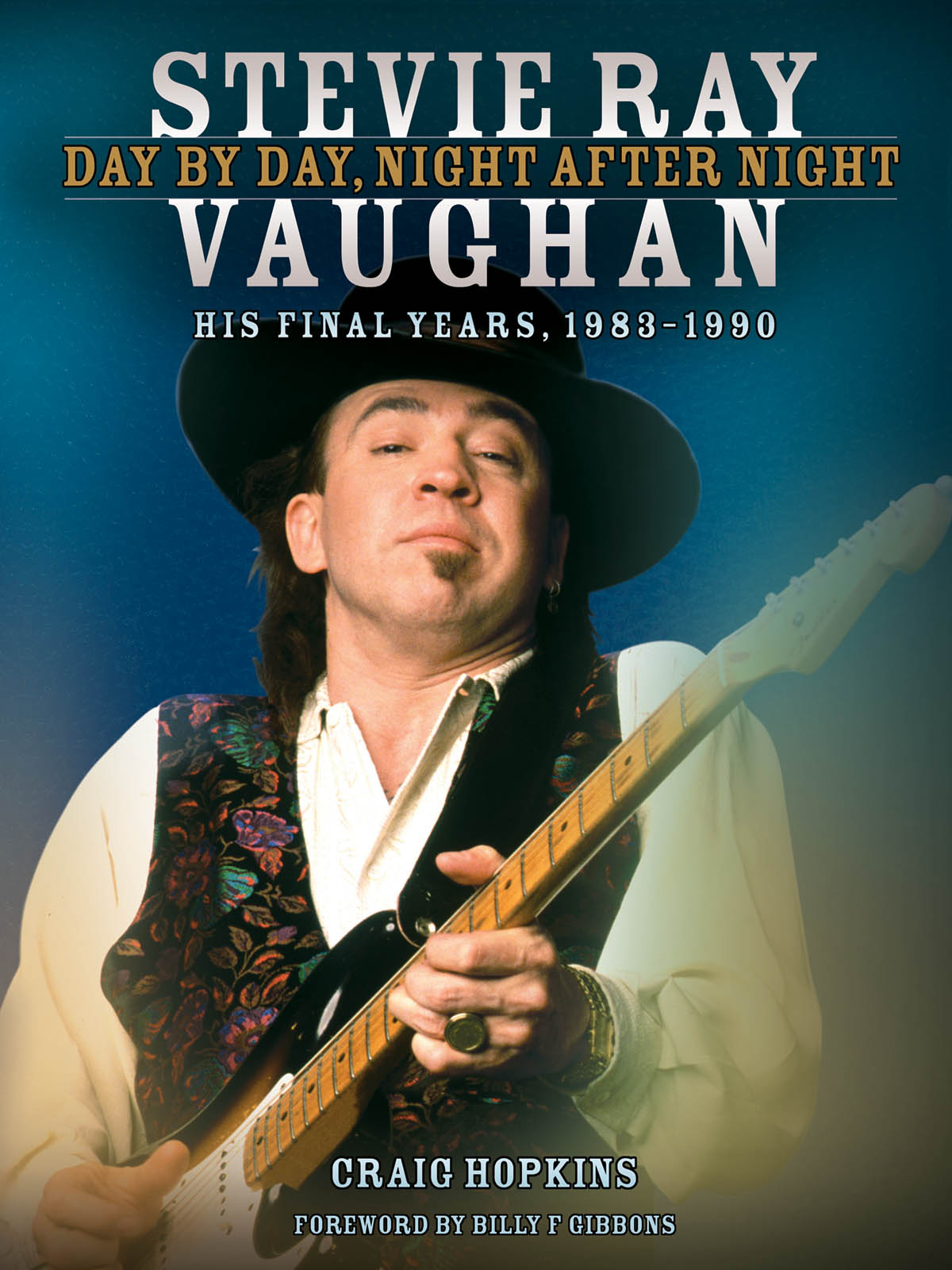 Stevie Ray Vaughan: Day By Day  Night After Night: Reference Books: Biography