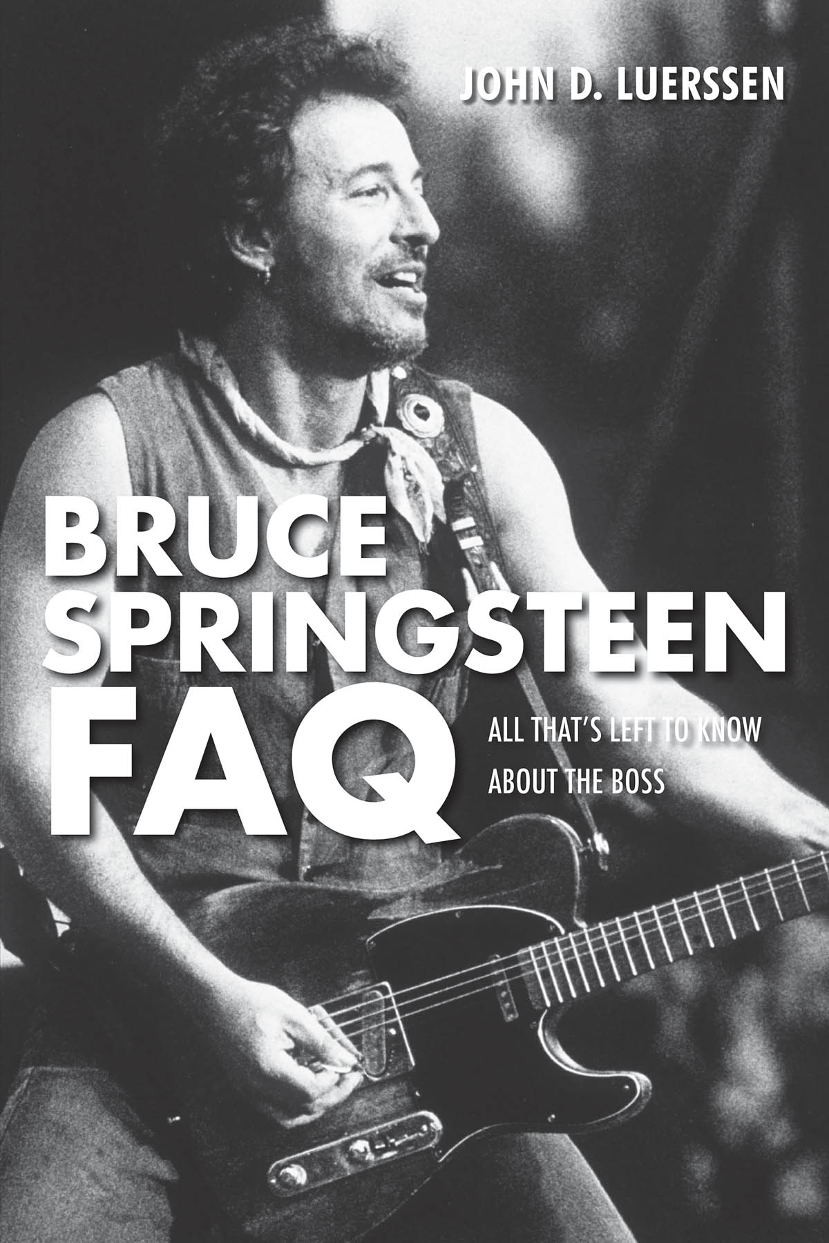 Bruce Springsteen FAQ: Reference Books: Biography