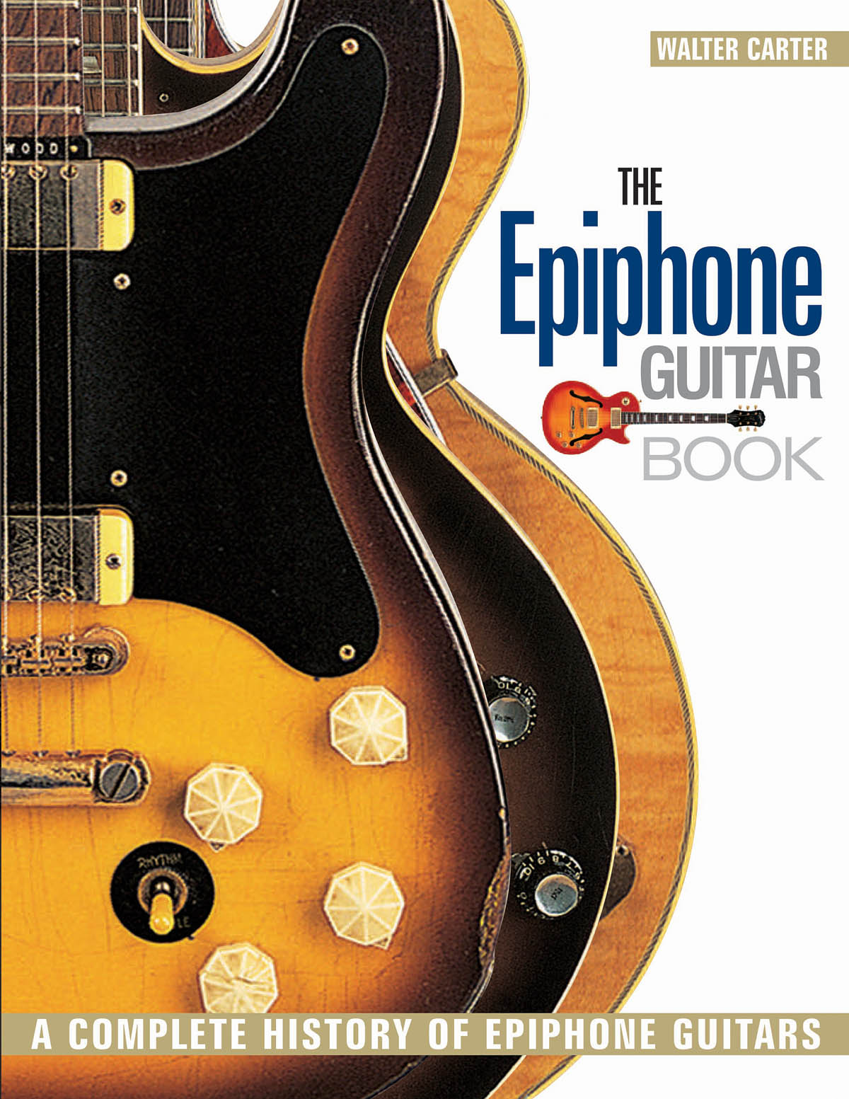The Epiphone Guitar Book: Instrumental Reference