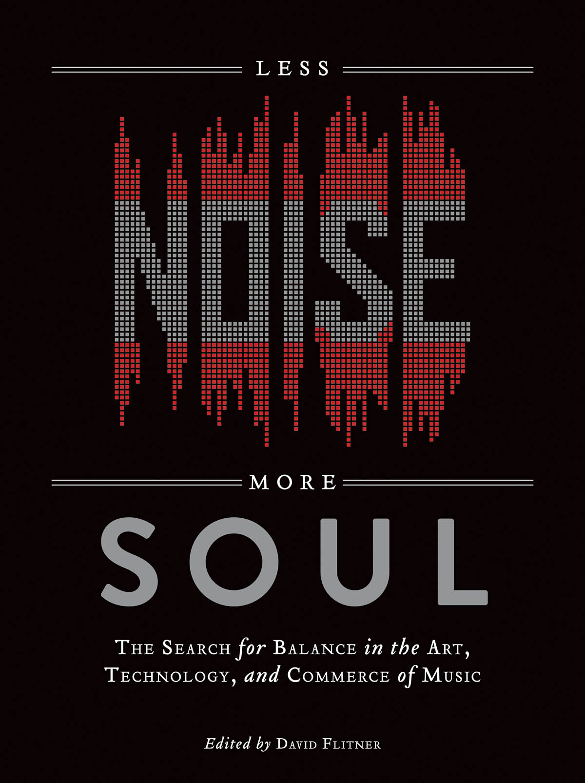 Less Noise  More Soul: Reference Books