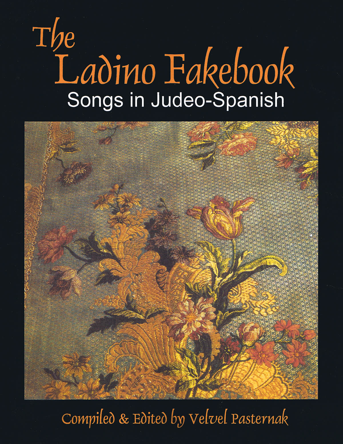 The Ladino Fakebook: Melody  Lyrics and Chords: Mixed Songbook