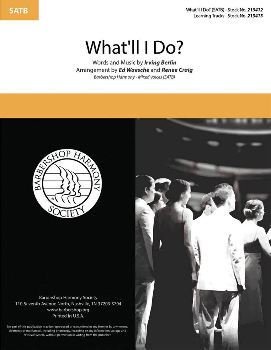 Irving Berlin: What'll I Do?: Mixed Choir a Cappella: Vocal Score