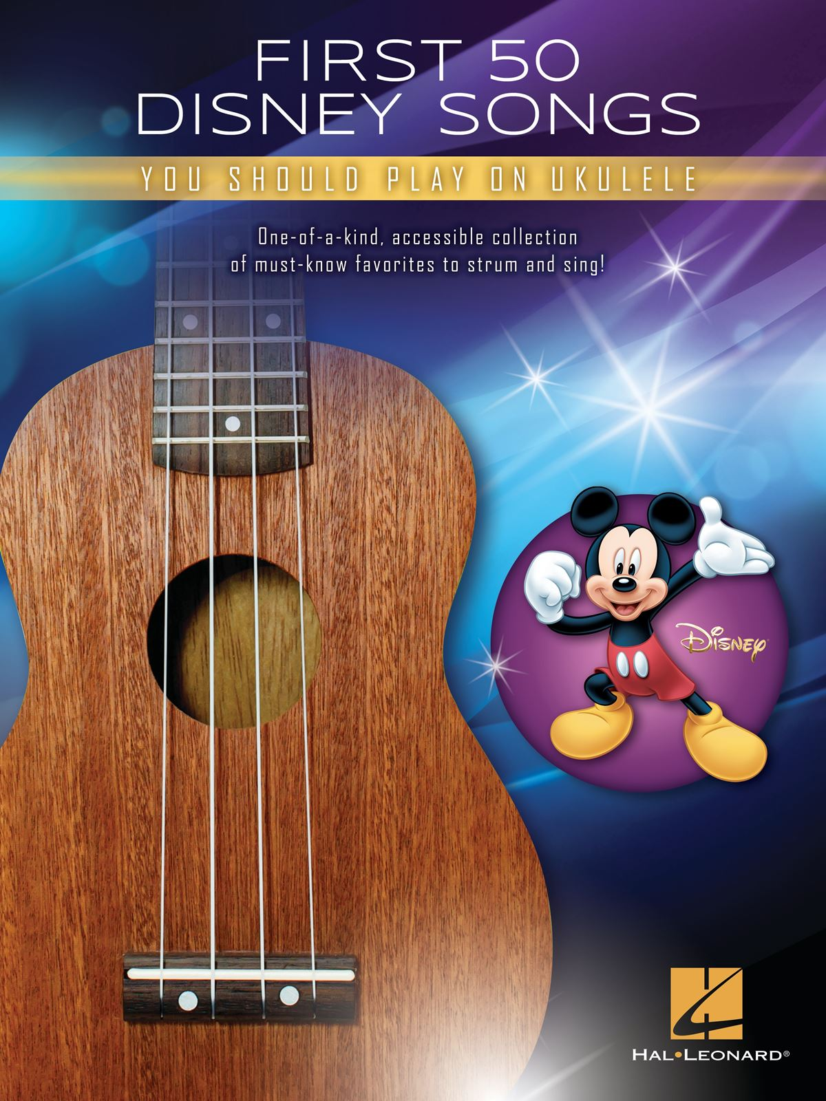 First 50 Disney Songs You Should Play on Ukulele: Ukulele Solo: Instrumental