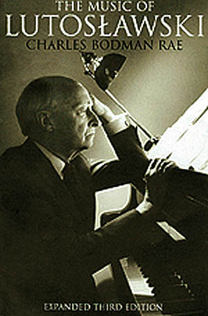 The Music of Lutoslawski: Theory