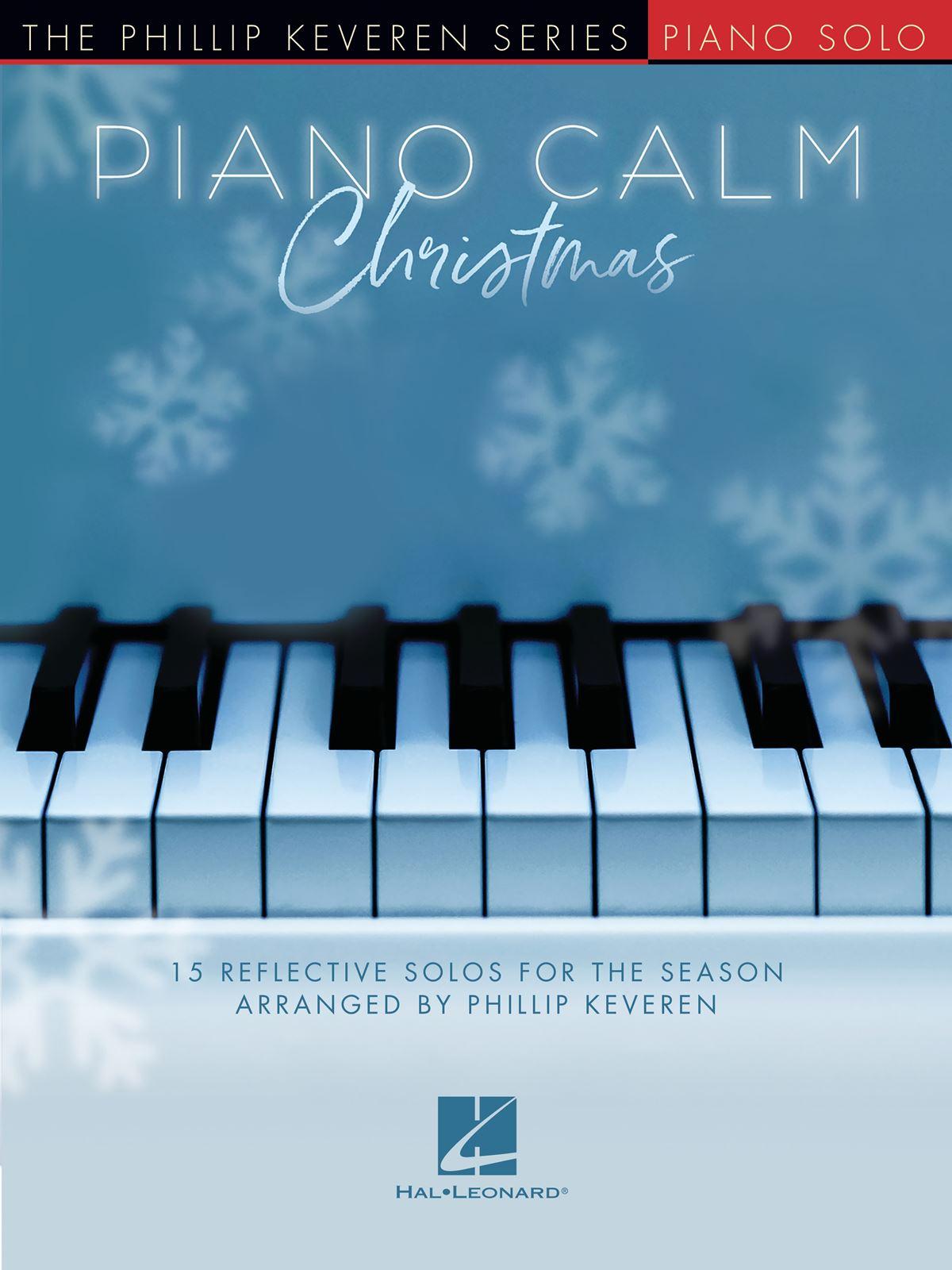 Piano Calm Christmas: Piano: Instrumental Album