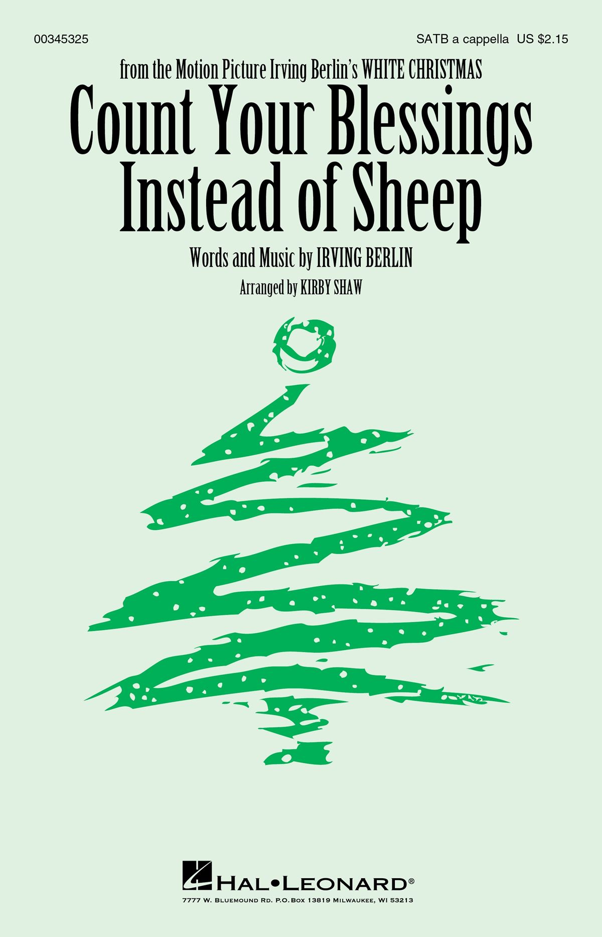 Irving Berlin: Count Your Blessings Instead of Sheep: Mixed Choir a Cappella: