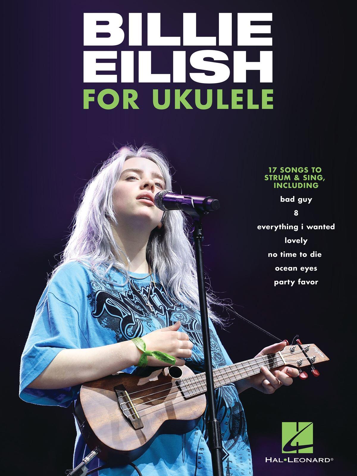 Billie Eilish: Billie Eilish For Ukulele: Ukulele: Instrumental Collection