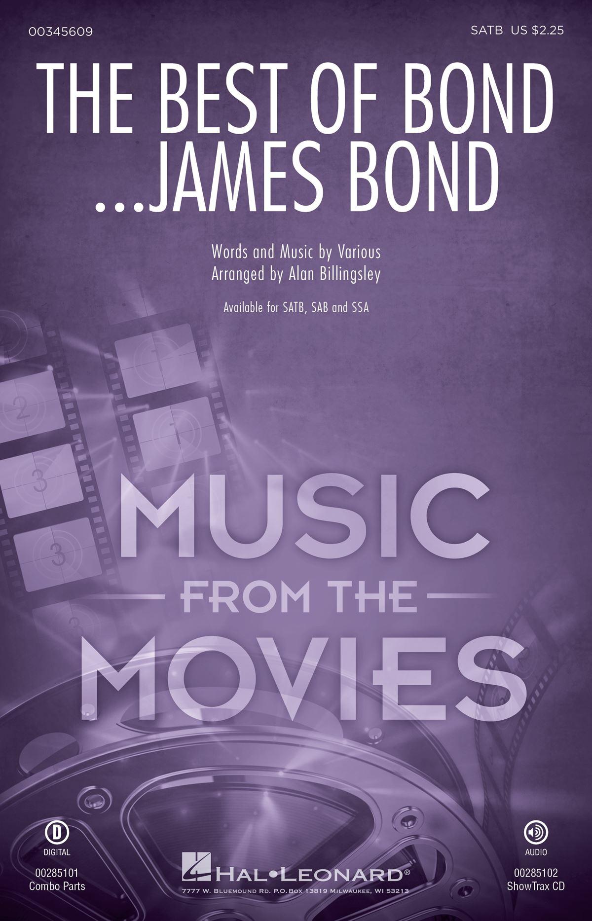 The Best of Bond... James Bond (Choral Medley): Mixed Choir a Cappella: Vocal