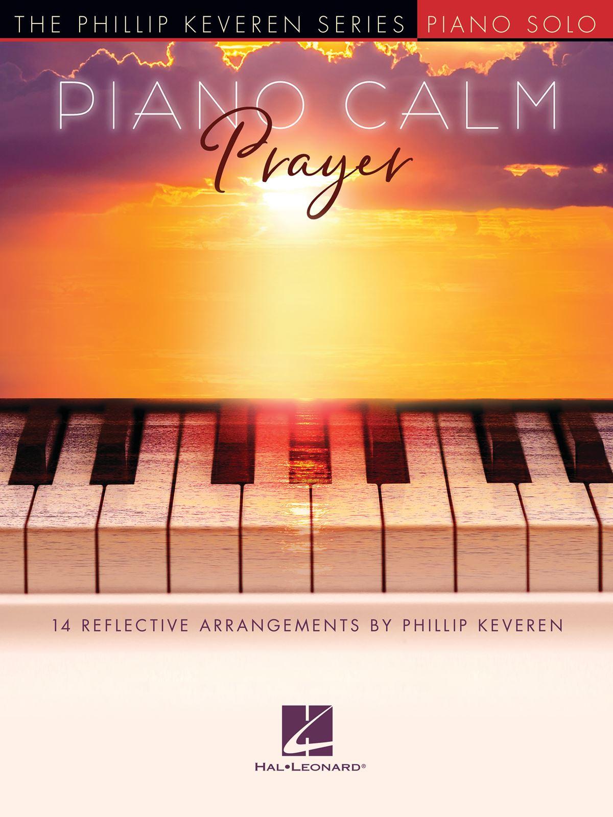 Piano Calm: Prayer: Piano: Instrumental Album