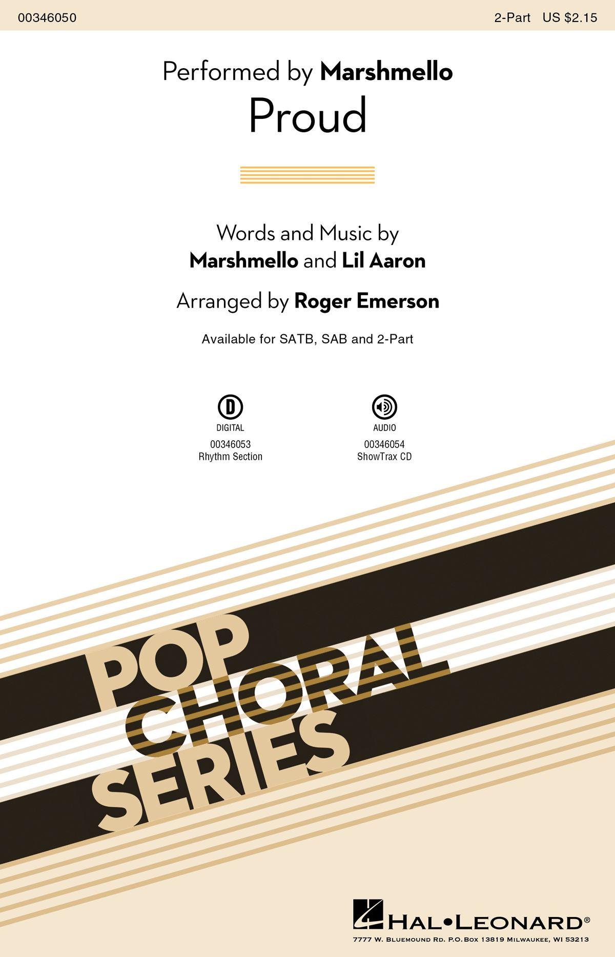 Marshmello  Khalid: Proud: Mixed Choir a Cappella: Vocal Score