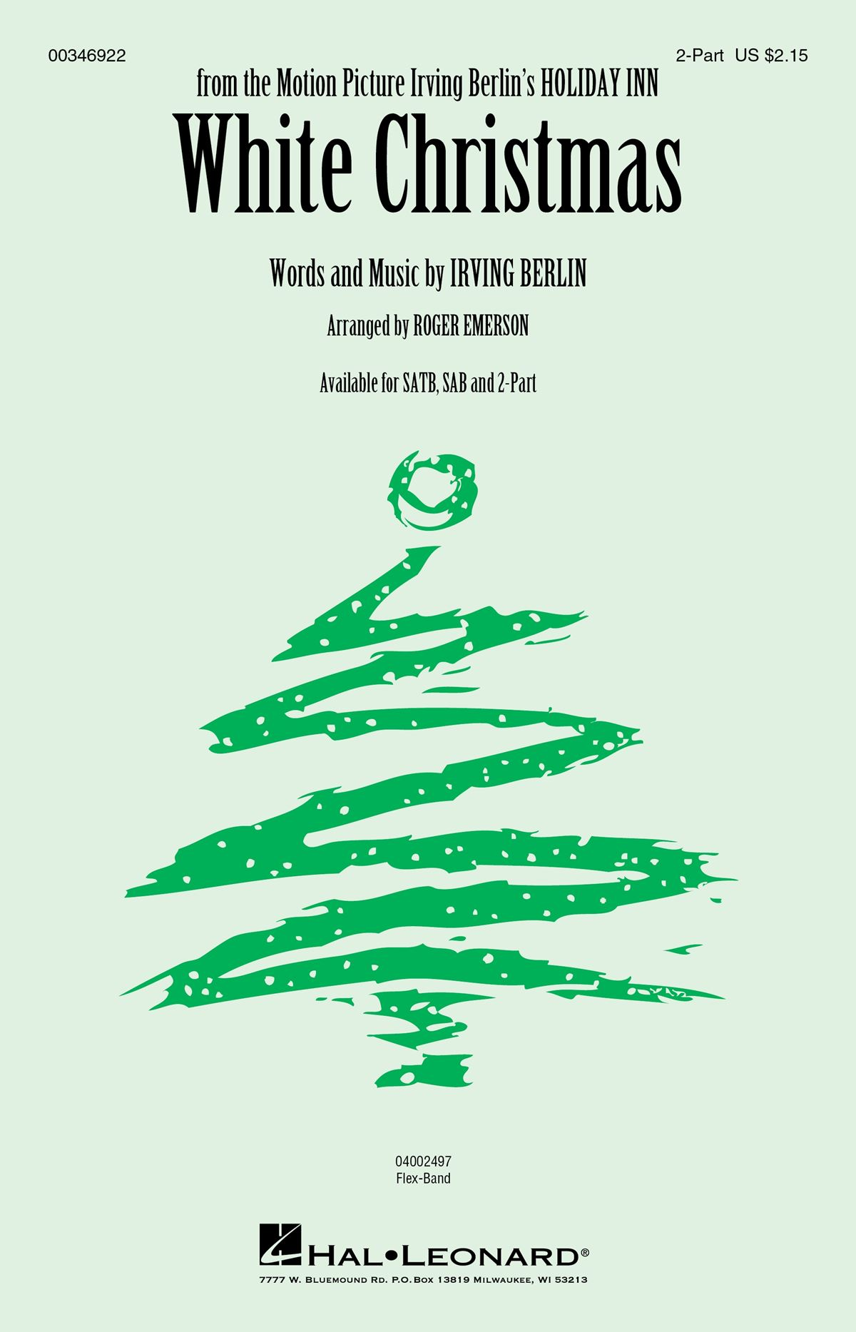 Irving Berlin: White Christmas: Mixed Choir a Cappella: Vocal Score