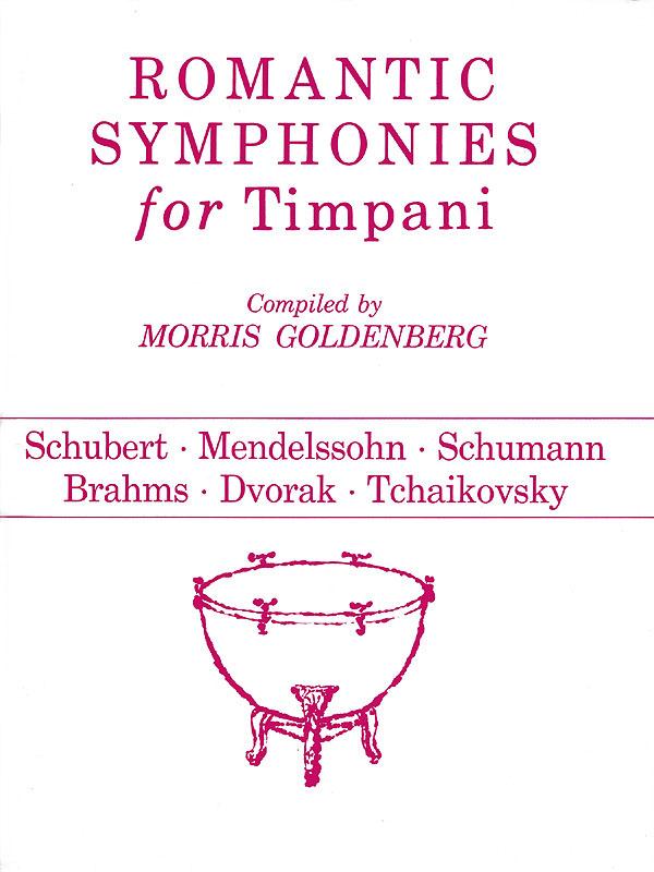 Romantic Symphonies For Timpani: Timpani: Instrumental Album