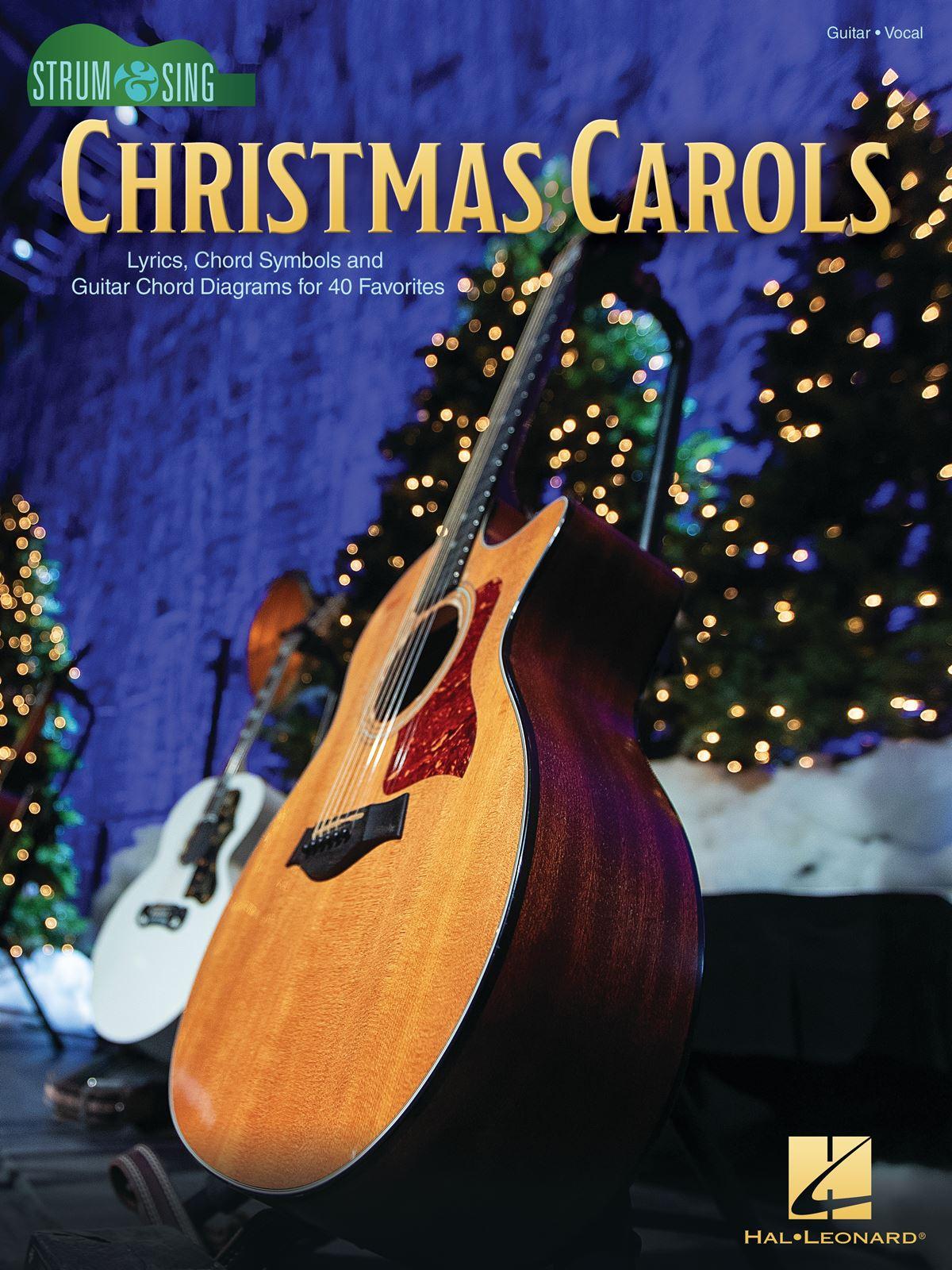 Christmas Carols - Strum & Sing Guitar: Guitar Solo: Instrumental Album