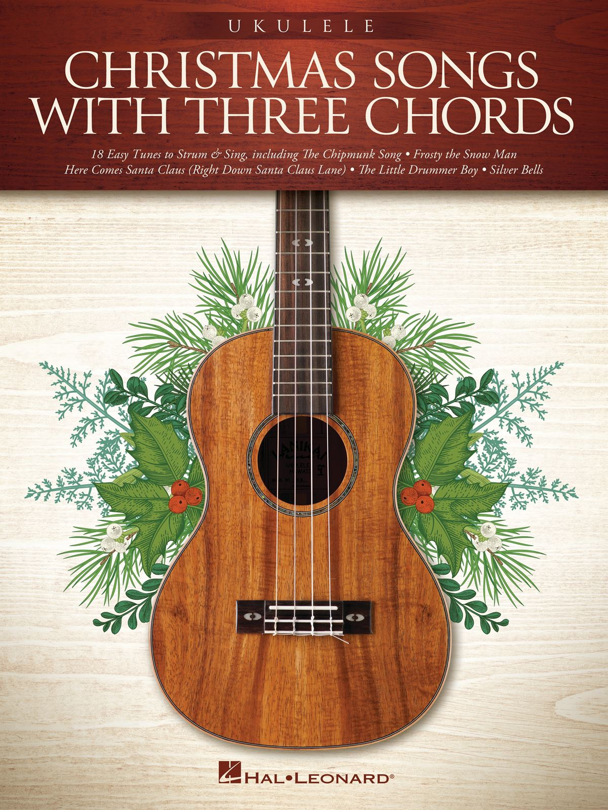 Christmas Songs with Three Chords: Ukulele Solo: Instrumental Album