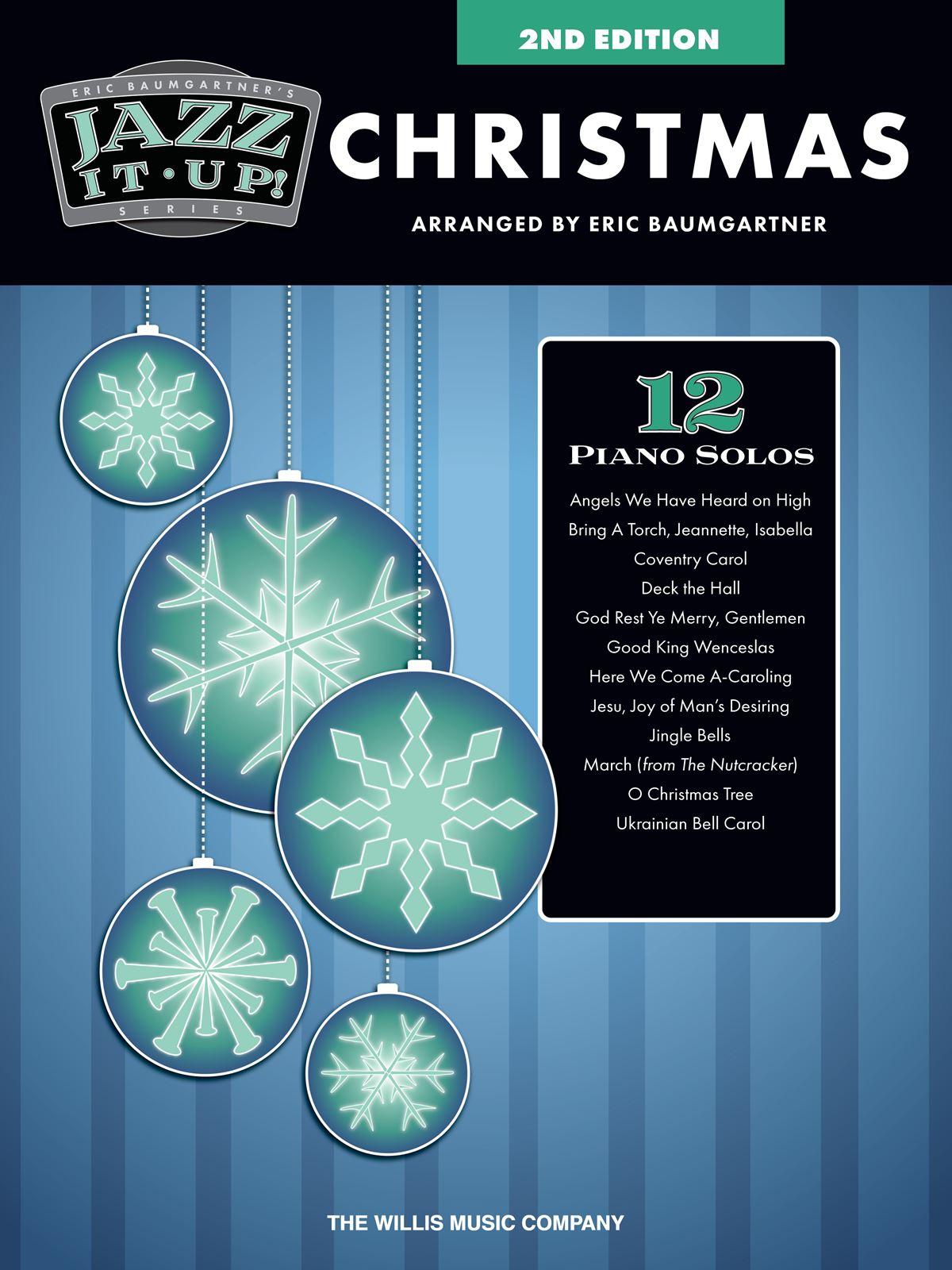 Eric Baumgartner's Jazz It Up! Christmas: Piano: Instrumental Album