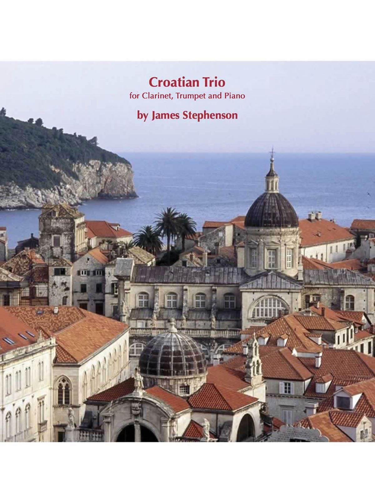 Jim Stephenson: Croatian Trio: Chamber Ensemble: Score and Parts