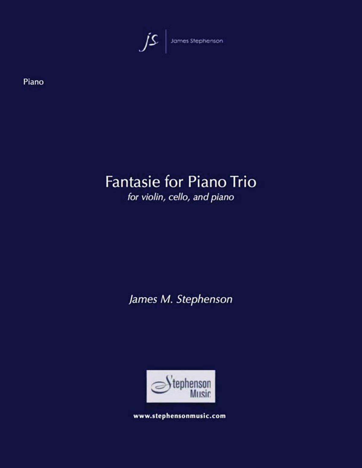 Jim Stephenson: Fantasie For Piano Trio: Chamber Ensemble: Score and Parts